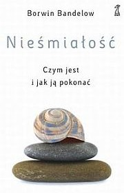 """Polish version of """"The Book for Shy People: How to Overcome Self-Blockage"""" by Borwin Bandelow"""